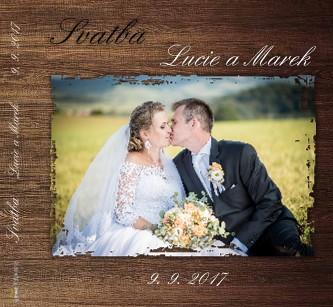 Svatba Lucie a Marek 9. 9. 2017 - Zobrazit knihu