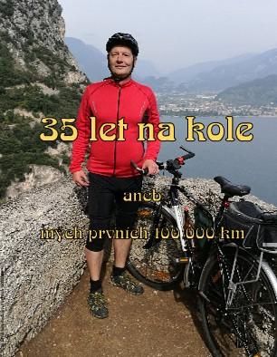 35 let na kole Aneb mých prvních 10000 km - Zobrazit knihu