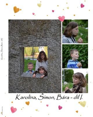 Karolína, Šimon, Bára - díl I. - Zobrazit knihu