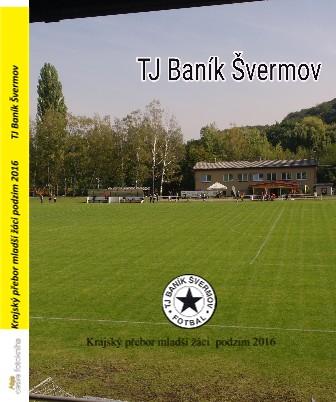 Krajský přebor mladší žáci podzim 2016 TJ Baník Švermov - Zobrazit knihu
