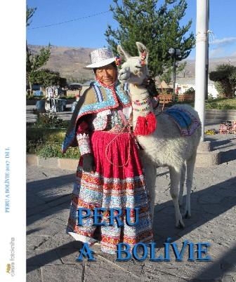 PERU A BOLÍVIE 2017 Díl I. - Zobrazit knihu