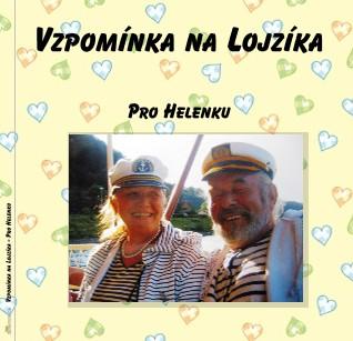 Vzpomínka na Lojzíka - Pro Helenku - Zobrazit knihu