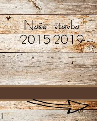Naše stavba 2015-2019 - Zobrazit knihu