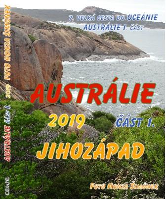 AUSTRÁLIE část I. 2019 FOTO HONZA ŠIMŮNEK - Zobrazit knihu