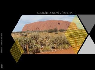 AUSTRÁLIE A NOVÝ ZÉLAND 2013 - Zobrazit knihu