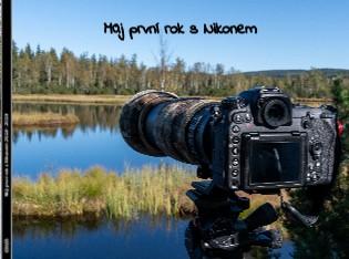 Můj první rok s Nikonem 2018 - 2019 - Zobrazit knihu