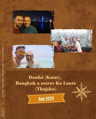 Asie 2020 - Dauhá (Katar), Bangkok a ostrov Ko Lanta (Thajsko) - Zobrazit knihu