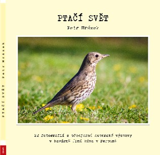 PTAČÍ SVĚT Petr Mrázek - Zobrazit knihu