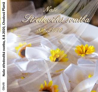 Naše středověká svatba, 8.8.2020, Chodová Planá - Zobrazit knihu