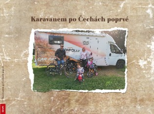 Karavanem po Čechách poprvé - Zobrazit knihu