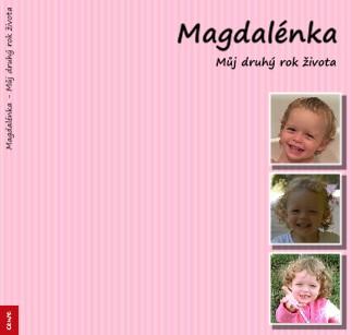 Magdalénka - Můj druhý rok života - Zobrazit knihu